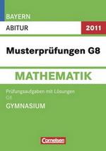 mathematik neuerscheinungen abitur 2011 abi training original pr fungsaufgaben landesabitur. Black Bedroom Furniture Sets. Home Design Ideas